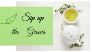 """SIP UP THE""""GREENS"""""""