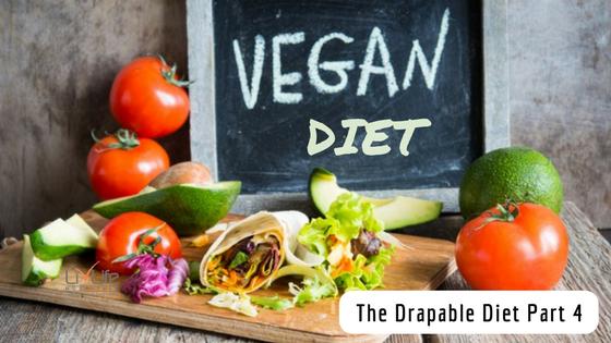 The Draple Diet Part 4- Vegan Diet